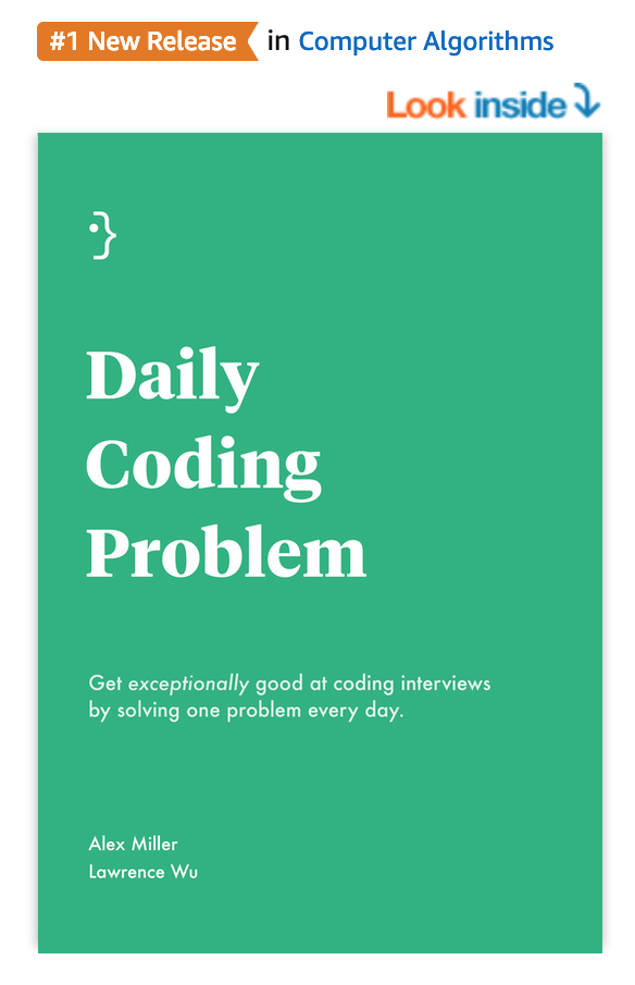 The Daily Coding Problem Book Is Now Available! · Daily Coding Problem